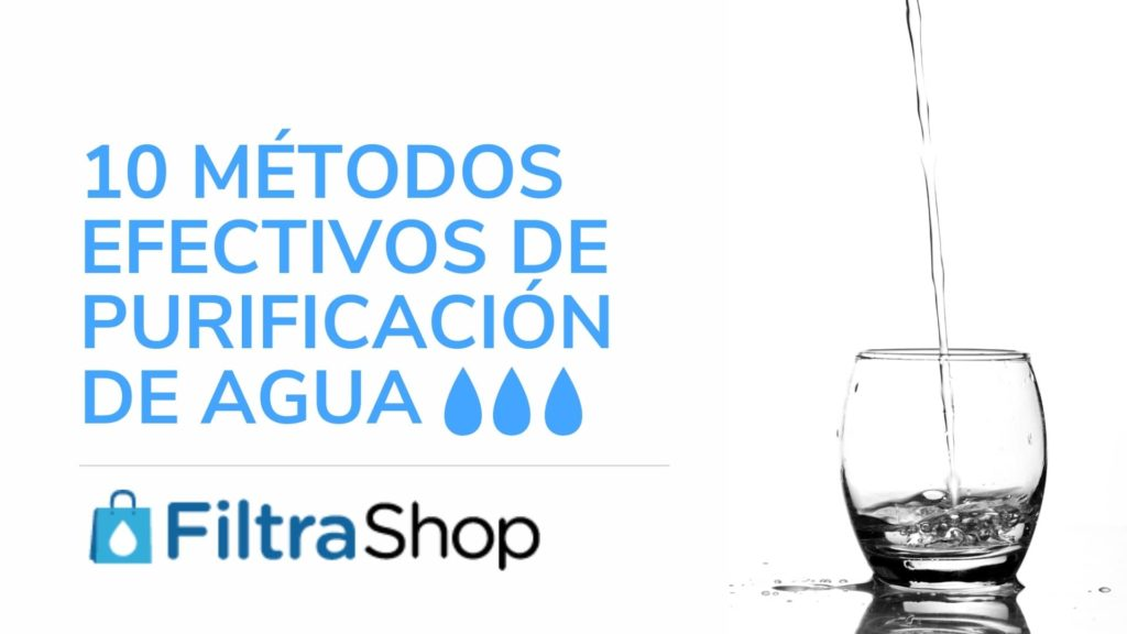 Métodos de Purificación de Agua, ósmosis inversa, Desinfección UV, Lámpara UV, Ozono, Ebullición, Destilación